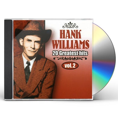 Hank Williams VOL. 2-20 GREATEST HITS CD
