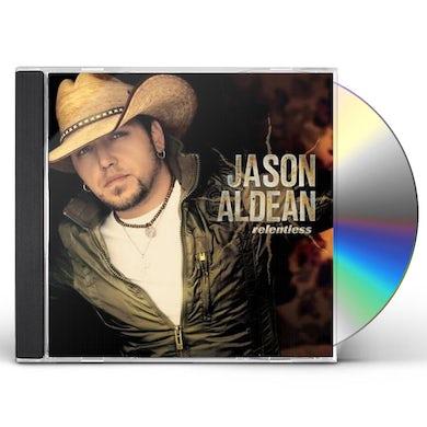 Jason Aldean RELENTLESS CD