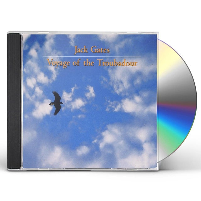 JACK GATES: VOYAGE OF THE TROUBADOUR CD