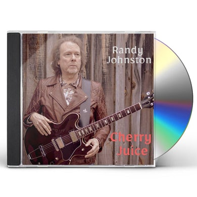 Randy Johnston CHERRY JUICE CD
