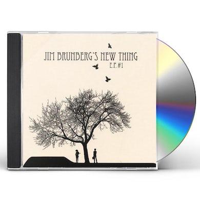 Jim Brunberg NEW THING EP #1 CD