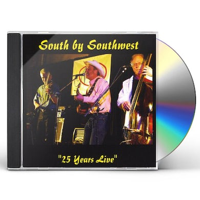 South By Southwest 25 YEARS LIVE CD