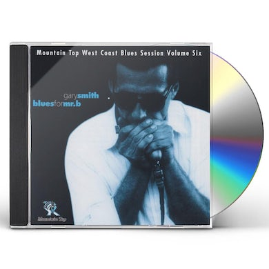 Gary Smith BLUES FOR MR B CD