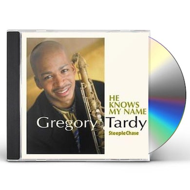 Gregory Tardy HE KNOWS MY NAME CD