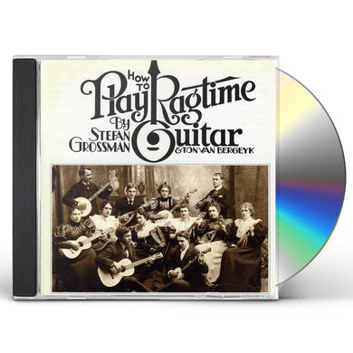 Stefan Grossman HOW TO PLAY RAGTIME GUITAR CD