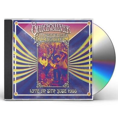 Quicksilver Messenger Service LIVE IN SAN JOSE - SEPTEMBER 1966 CD
