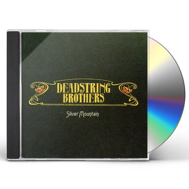 Deadstring Brothers SILVER MOUNTAIN CD