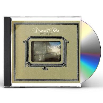 Drums & Tuba BATTLES OLE CD