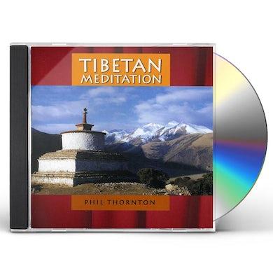 Phil Thornton TIBETAN MEDITATION CD