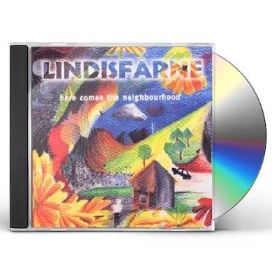 Lindisfarne HERE COMES THE NEIGHBORHOOD CD