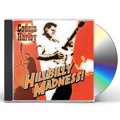 Cousin Harley HILLBILLY MADNESS CD
