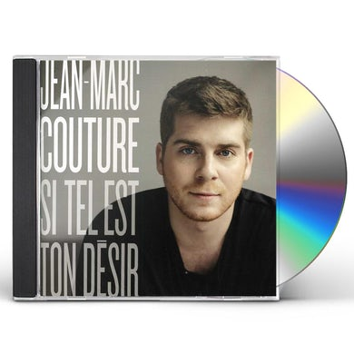 Jean-Marc Couture SI TEL EST TON DESIR CD