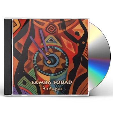 Samba Squad BATUQUE CD