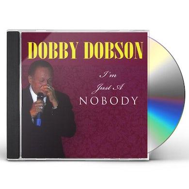 Dobby Dobson I'M JUST A NOBODY CD