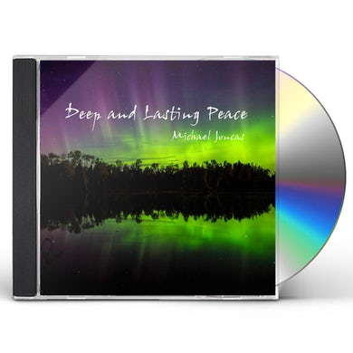 Michael Joncas DEEP & LASTING PEACE CD