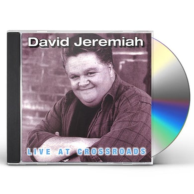 David Jeremiah LIVE AT CROSSROADS CD