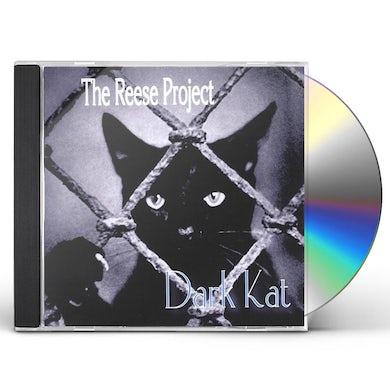 Reese Project DARK KAT CD