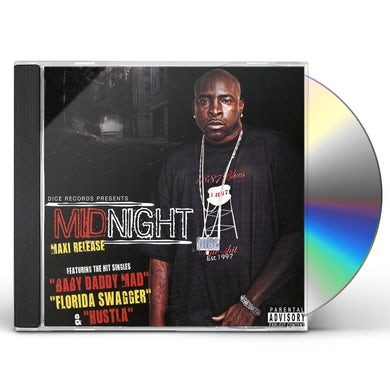 Midnight BABY DADDY MAD / FLORIDA SWAGGER / HUSTLA CD