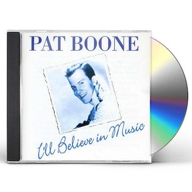 Pat Boone I'LL BELIEVE IN LOVE CD