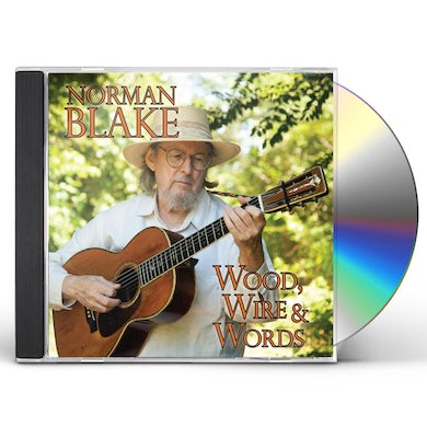 Norman Blake WOOD WIRE & WORDS CD