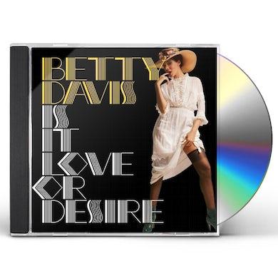 Betty Davis IS IT LOVE OR DESIRE CD
