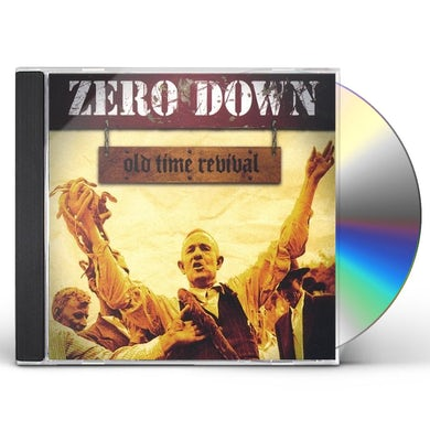 Zero Down OLD TIME REVIVAL CD
