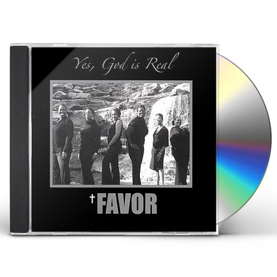 Favor YES GOD IS REAL CD