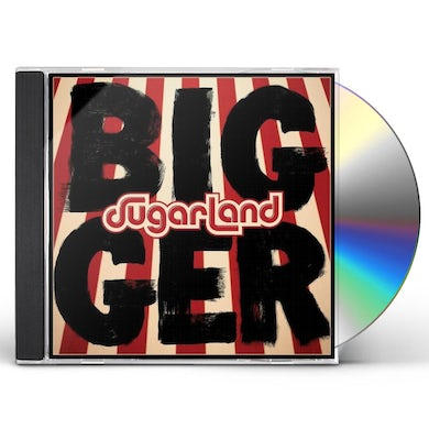 Sugarland BIGGER CD