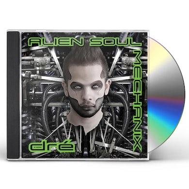 Dre ALIEN SOUL MECHANIX CD