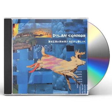 Dylan Connor BREAKAWAY REPUBLIC CD