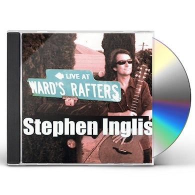 Stephen Inglis LIVE AT WARD'S RAFTERS CD