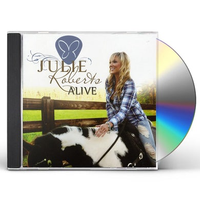 Julie Roberts ALIVE CD