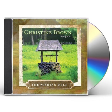 Christine Brown WISHING WELL: SOLO PIANO CD