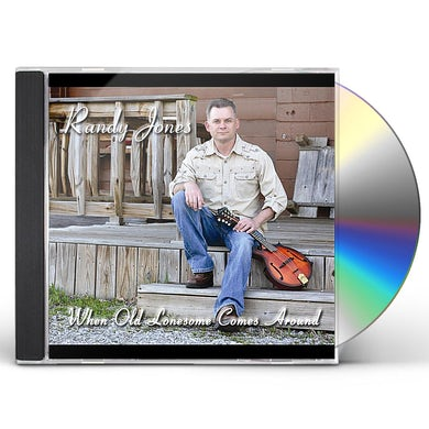 Randy Jones WHEN OLD LONESOME COMES AROUND CD