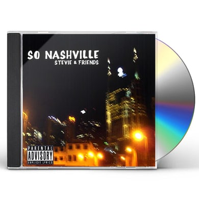 Stevie & Friends SO NASHVILLE CD