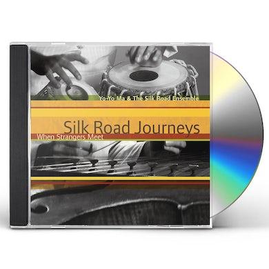Yo-Yo Ma SILK ROAD JOURNEYS: WHEN STRANGERS MEET CD