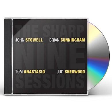 John Stowell THE SHARP NINE SESSIONS CD
