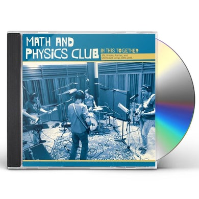 Math and Physics Club IN THIS TOGETHER CD