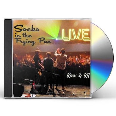 Socks in the Frying Pan RAW & RIL (LIVE) CD