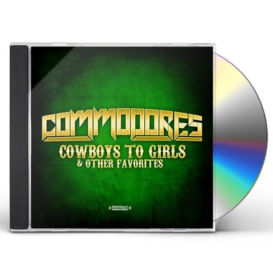 Commodores COWBOYS TO GIRLS & OTHER FAVORITES CD
