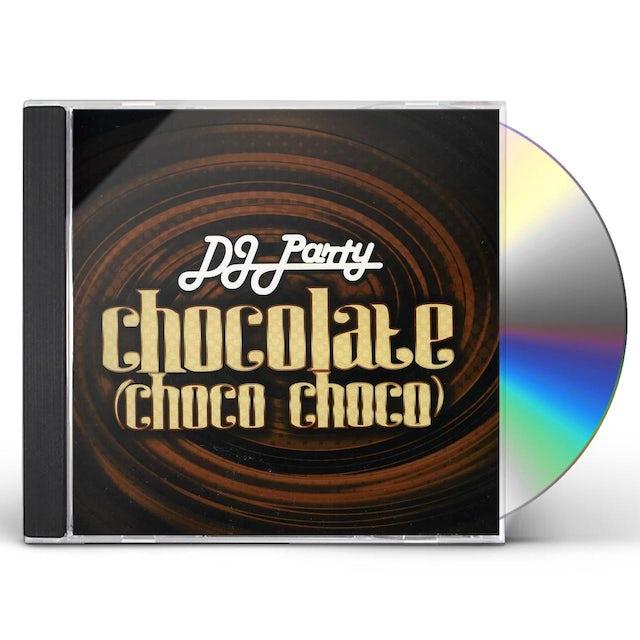 DJ Party CHOCOLATE (CHOCO CHOCO) CD