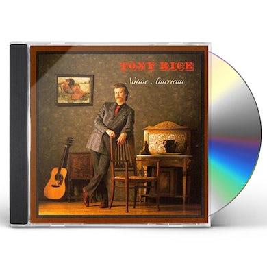Tony Rice NATIVE AMERICAN CD