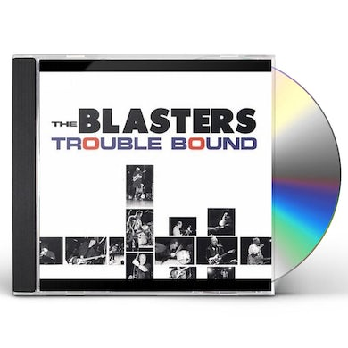 Blasters TROUBLE BOUND CD