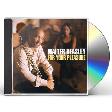 Walter Beasley FOR YOUR PLEASURE CD