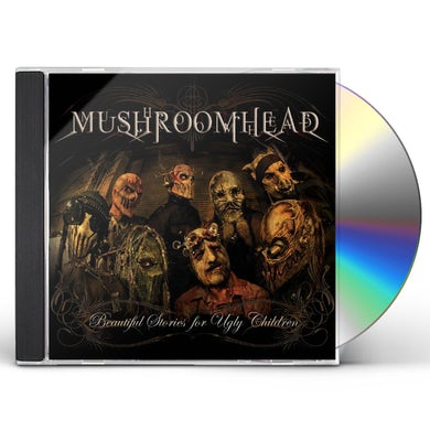 Mushroomhead BEAUTIFUL STORIES FOR UGLY CHILDREN CD
