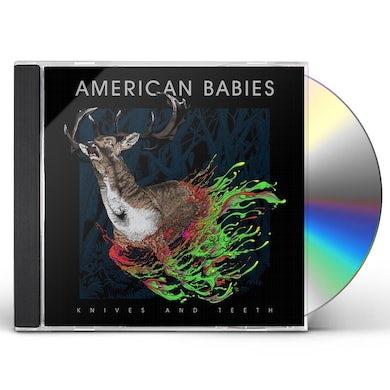 American Babies KNIVES & TEETH CD