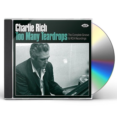 Charlie Rich TOO MANY TEARDROPS CD