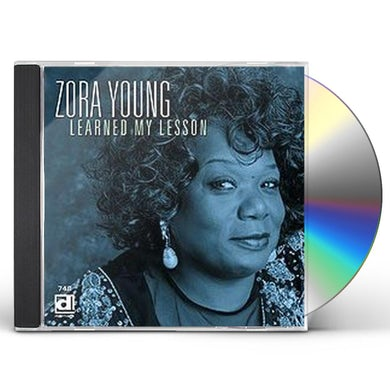 Zora Young LEARNED MY LESSON CD