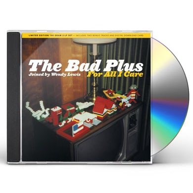 Bad Plus FOR ALL I CARE CD