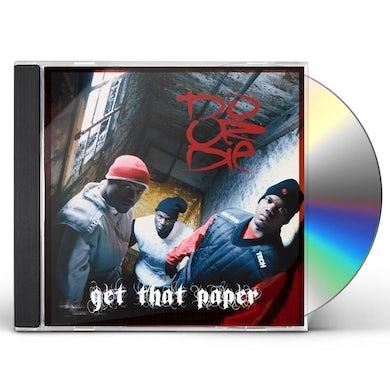 Do Or Die GET THAT PAPER CD